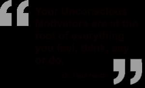 Unconscious Motivators